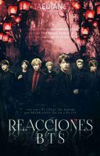 《Reacciones BTS 》 by TaeDiane