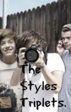 The Styles Triplets by UnknownFandom05