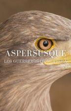 Aspersusque: Los Guerreros De Statera by LosingMyReligionX