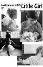 Little Girl (My Story) by hiddenmeaningoflife