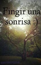 Fingir una sonrisa :) by user98679264