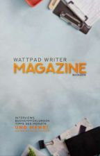 Wattpad Writer Magazine | 30.6. by WriterMagazine