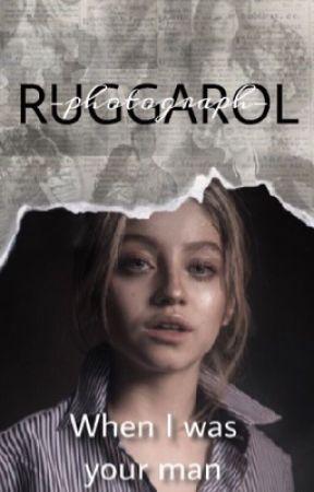 When I was your man | Ruggarol by mrslavenderx
