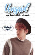 UNSAID | sebaek fan-fiction by BigLu7