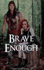 [4] Brave Enough   Descendants One ✔️ by -GrandeGoddess