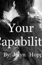 You're Capability by Qwertiuopauhni