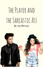 The Player and the Sarcastic Ass (SLOW UPDATES) by yourlocalmemestand