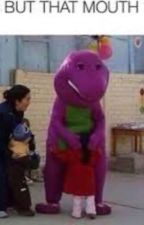 Love | a Barney x Reader SPICEEE FANFIC😤😤💦💦😩😩😩😩😩🅱️🅱️✨✨✨💦💦💦🍆🍆💦🍆 by the4bbys
