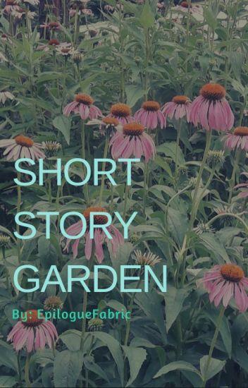 Short Story Garden