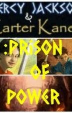Percy Jackson and Carter Kane: Prison of Power by CiCi121600