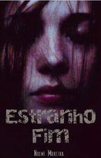 Estranho Fim by bubi_006