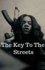 The Key To The Streets by MollyBrazyBooks