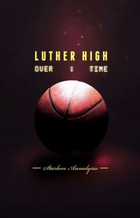 Luther High: Overtime by Fantasies