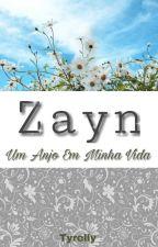Zayn Um Anjo Em Minha Vida by Tyrelly