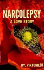 Narcolepsy (A Love Story) by viktorie01