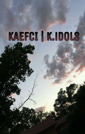 kaefci   k.idols by prediestt