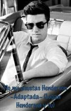 No me asustas Henderson ~Adaptada~ (Logan Henderson y tu) by RusherLautner