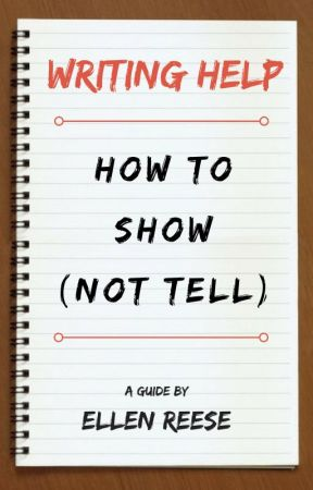WRITING HELP: How To Show, Not Tell - 6  Body Language