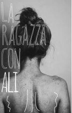 La Ragazza con Ali by jennamichellelle
