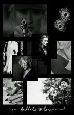 Bullets & Love by helenmxrren