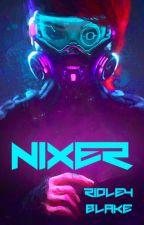 Nixer by ridley_jackson