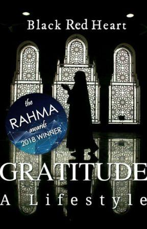 GRATITUDE: A Lifestyle (A Short Story) by BlackRedHeart