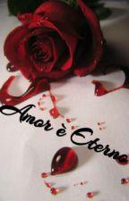 Amor è Eterno by lov3_dontchang3