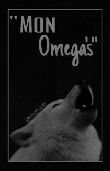 """Mon Omega's."" [L.S]"