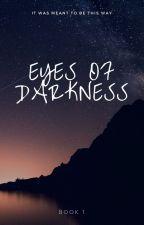 Eyes of Darkness by scarlettlove11