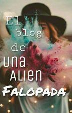 El blog de UnaAlienFalopada by UnaAlienFalopada