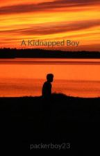 A Kidnapped Boy by packerboy23