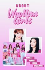 ABOUT: Woollim Girls by bongjaehyunie