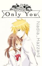 Only You (Kaichou Wa Maid-Sama) {Complete} by Nadia_Hazzard