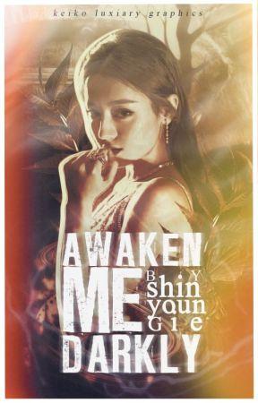 Awaken Me Darkly by fluffy_Hunnie
