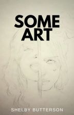 Some Art by LynnJayJohnson