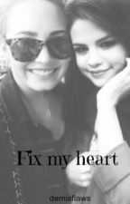 Fix my heart by demisflaws