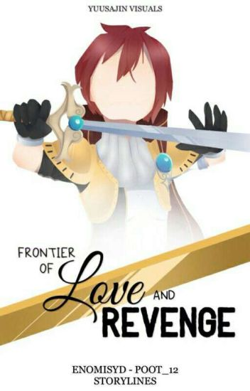 Frontier of Love and Revenge