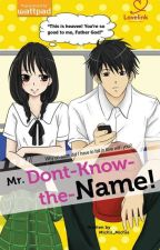 Mr. Don't-Know-The-Name [Published] by michiimichie