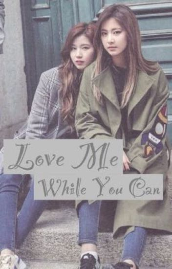 Love Me While You Can--> [Satzu]