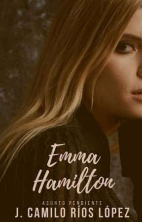 Emma Hamilton - Asunto Pendiente #1 by carafuco