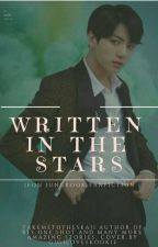 Written In The Stars: (19+ j.jk ff) (Completed ✔) by takemetotheskaii