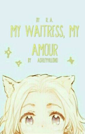 My Waitress, My amour (A Hetalia Fanfic) by Ashley-The-Author