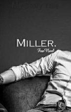 Miller. by FoxNeel