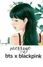 bangpink I message by BangtanTaeGis