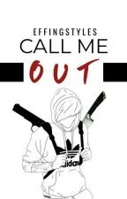 call me out | louis centric by effingstyles
