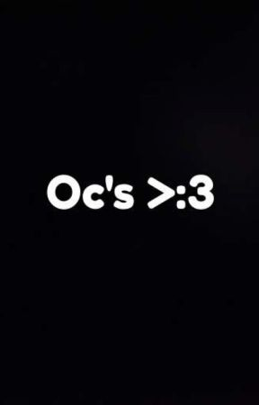 Oc's by Spirit_Wolf_Girl123
