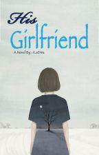 His Girlfriend by iLaDira69