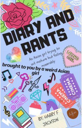 Diary and Rants by HarryDaFJackson