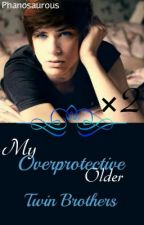 My Overprotective, Older Twin Brothers (incest) (boyxboy) by bow-tiesarecool