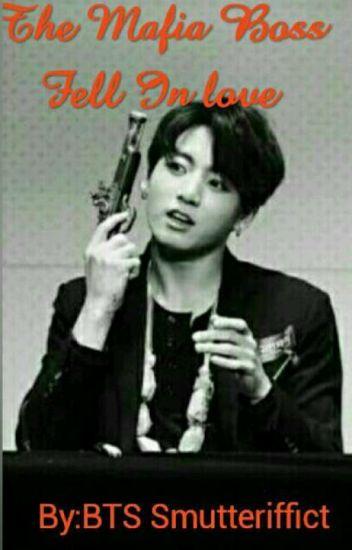 The Mafia Boss Fell In Love [BTS JUNGKOOK FF] 21+ - BTS